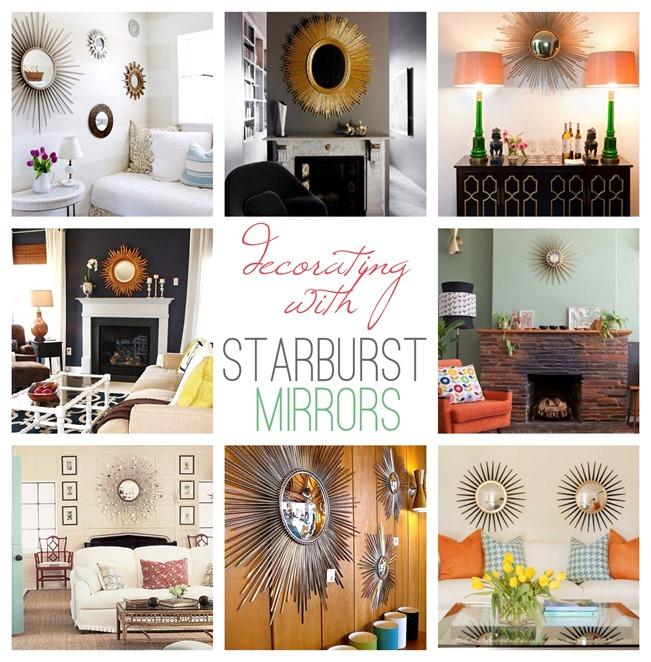 Decorating With Starburst Mirrors Rage Against The Minivan